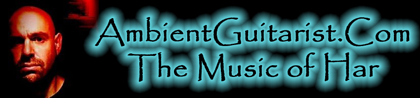 AmbientGuitarist.Com - The Music of Har